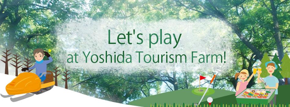 Yoshida Tourism Farm
